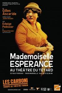 Melle Esperance - Mademoiselle Espérance - Les Carboni - Gilles Ascaride- Julien Asselin -Edwige Pellissier - Pascal Versini