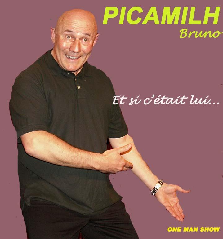 Bruno PICAMILH - Et si c'était lui - Et si c'était moi