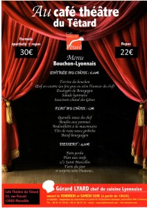 menu, diner-spectacle, dîner, repas, restaurant, bouchon-lyonnais, 13005, marseille, bouchon, cuisine lyonnaise, théâtre, théâtre du Têtard, têtard, tetard, café-théâtre