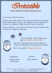 Irrésistible, Troupe du Brigadier, comédie, Fabrice Roger-Lacan, Eliana Quittard, Laurence Preve, Hervé Fassy, Cravate Club,