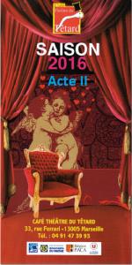 invitation, présentation, saison théâtrale, café-théâtre, le Têtard, le théâtre du Têtard, relation presse, 13005, 13005 Marseille