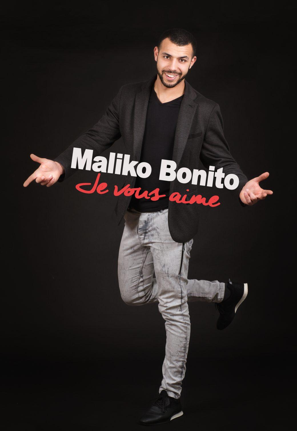 Maliko Bonito, Malik, Malik Fares, je vous aime