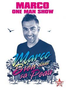 Marco, Marc, One man show, bien dans sa peau, humour