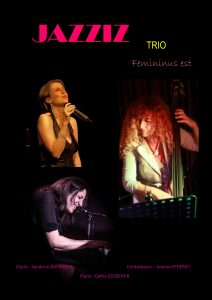 Jazziz trio, jazz, Sandrine Battaglia, Jeanne Federici, Cathy Escoffier