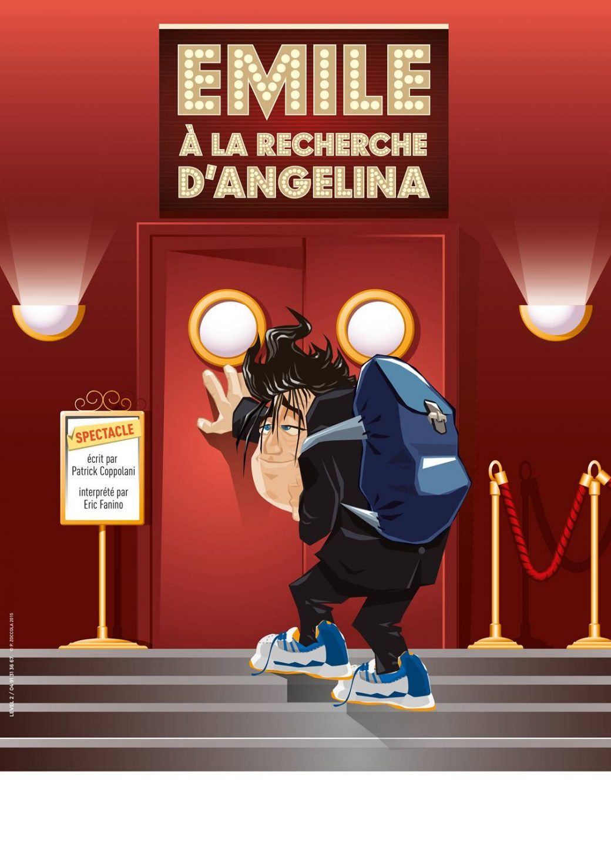 Éric Fanino, humoriste, one man show, A la recherche d'Angelina, Patrick Coppolani