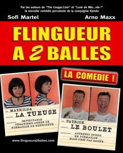 Sofi Martel, Arno Maxx, fligueur à 2 balles, compagnie Kaméo, the cougar.com, lune de mie...rde,
