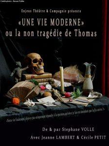 Enjeux Théâtre & Compagnie, Une vie moderne, Stéphane Volle, Jeanne Lambert, Cécile Petit