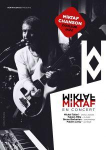 MIKTAF, Michel Tafani, chanson couleur jazz, Fabien Mille, Bruno Berberian, Fabien Leroy, concert, musique, le têtard