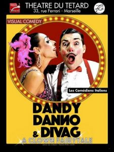 Dandy Danno, DivaG, Diva G., clown, a clown fairytale, visual comedy, les comédiens italiens