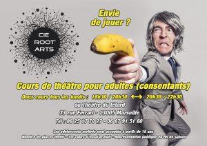 Anabel Gransagne, David Simon, Cie Root'Arts, Café-Théâtre du Têtard, 13005 MARSEILLE, cours de théâtre
