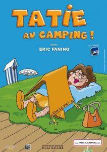 tatie, camping, tatie au camping, Éric Fanino, Eric Fanino, Bruno Gallisa