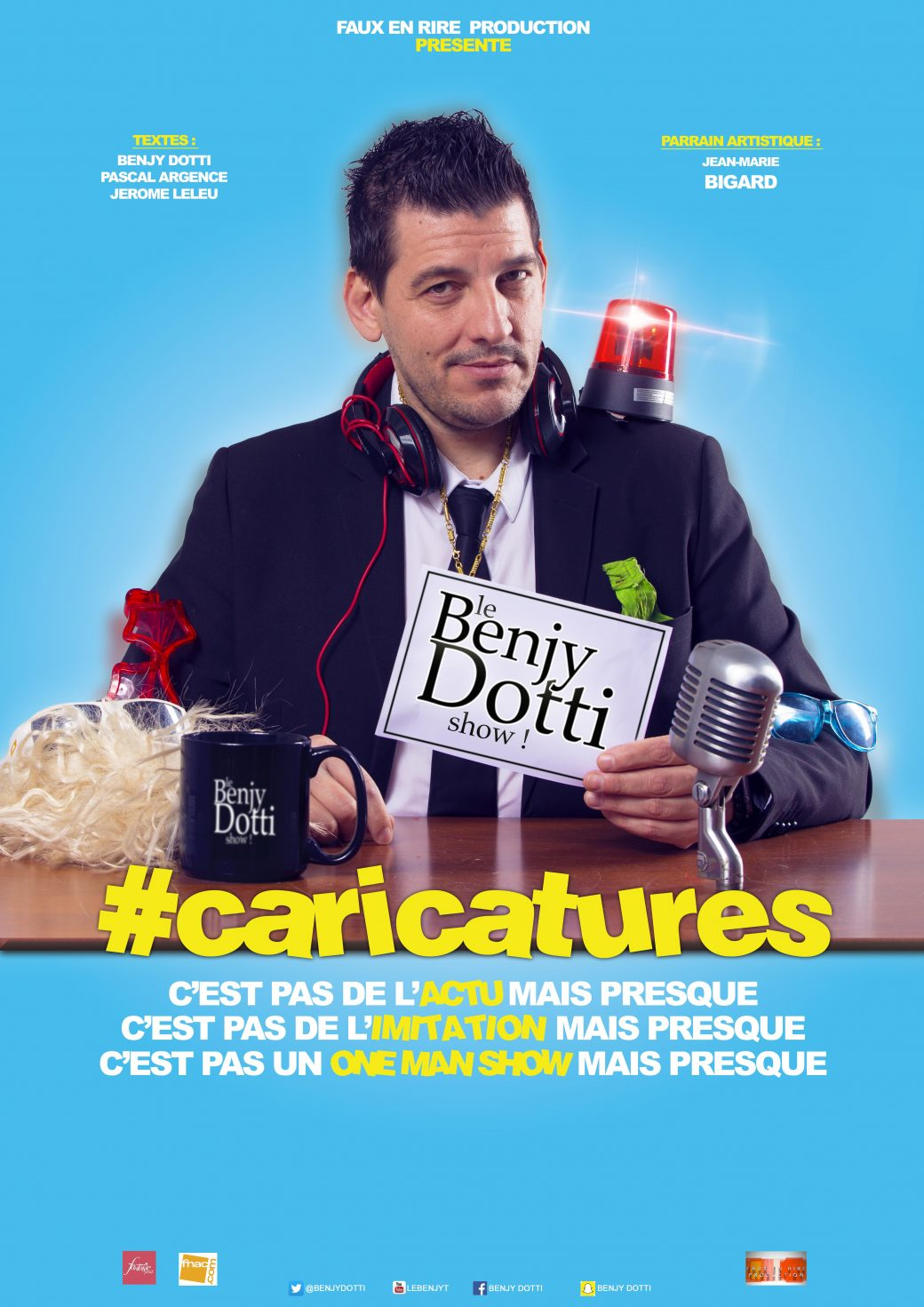 Benjy Dotti, caricatures, one man show, spectacle, late show, Rire et Chansons, TPMP, Le Grand Journal, Les Grands Du Rire