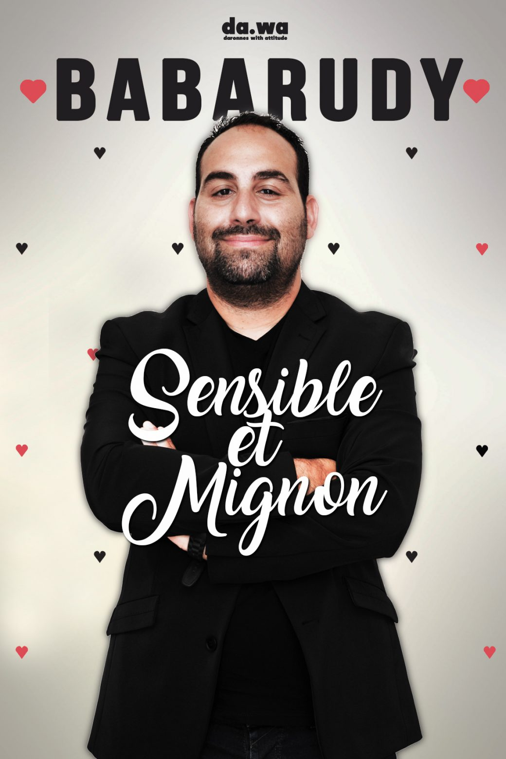 Babarudy, Sensible et mignon, One man show