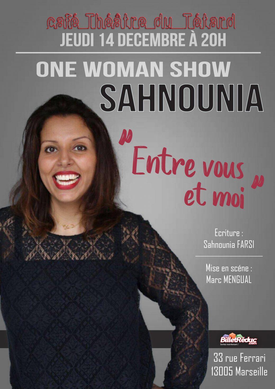 Sahnounia, Sahnounia Farsi, Marc Mengual, One Woman Show, Café théâtre du Têtard, Tetard, tetard, le tetard, le tétard, le têtard, théâtre, Entre vous et moi, Shan, intime