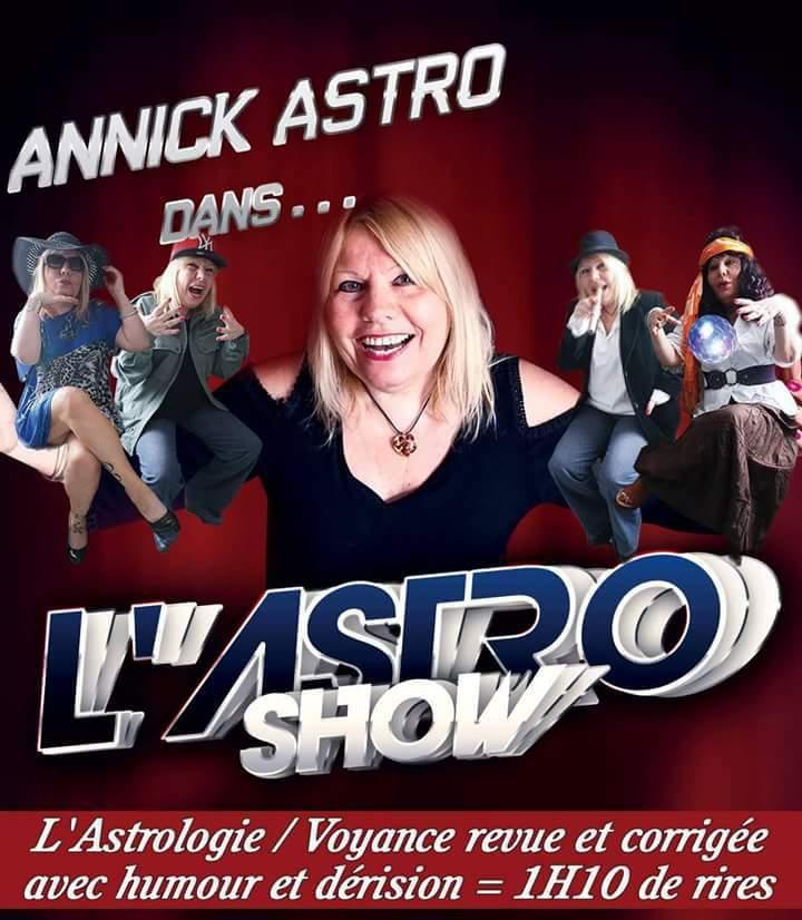 Annick Astro dans... L'Astro Show