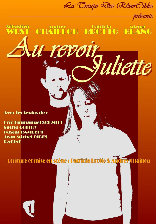 Au revoir Juliette présentée par la Troupe des RêverCibles