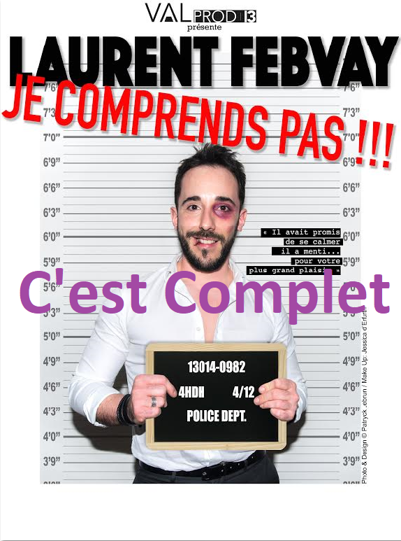 Laurent Febvay : Je comprends pas !!!
