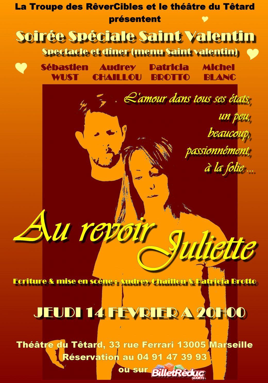 Au revoir Juliette spéciale saint valentin