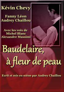 Baudelaire, à fleur de peau