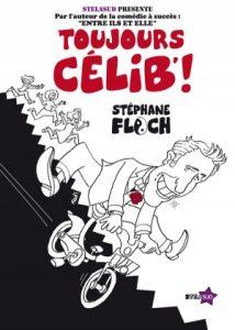 Stéphane Floch : Toujours Célib' !